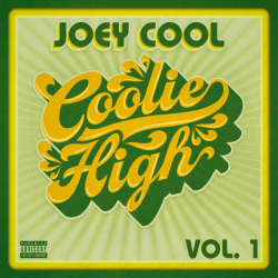 Joey Cool - Coolie High, Vol. 1 (EP)