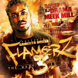 Meek Mill - Flamers 3: The Wait Is Over