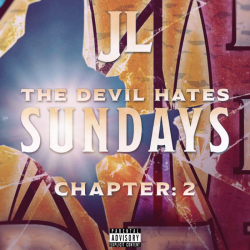 JL of B. Hood - The Devil Hates Sundays Chapter: 2 - EP