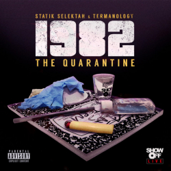 Statik Selektah - 1982: The Quarantine