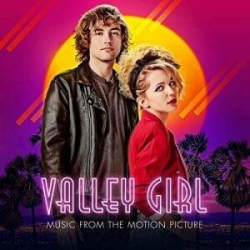 Various Artists - Valley Girl (Music From the Motion Picture)