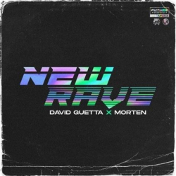 Tracklist & lyrics David Guetta & MORTEN - New Rave