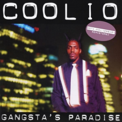 Tracklist & lyrics Coolio - Gangsta's Paradise (25th Anniversary)