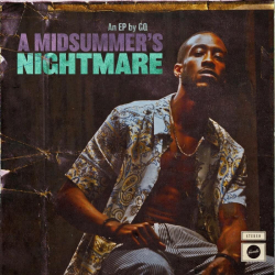 Tracklist & lyrics GQ - A Midsummer's Nightmare