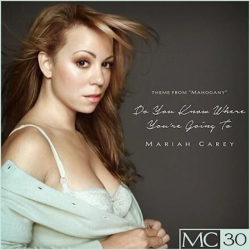 Mariah Carey - Do You Know Where You're Going To - EP