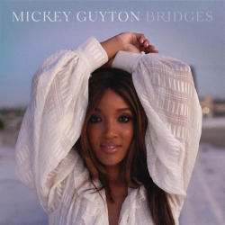 Mickey Guyton - Bridges (EP)