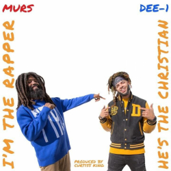 Tracklist & lyrics Murs & Dee-1 - He's The Christian, I'm The Rapper