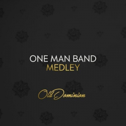 Old Dominion - One Man Band - Medley