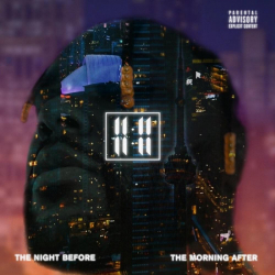 11:11 - The Night Before The Morning After