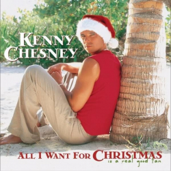 Kenny Chesney - All I Want For Christmas Is A Real Good Tan (Deluxe Version)