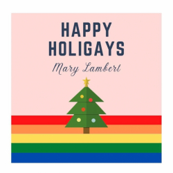 Mary Lambert - Happy Holigays