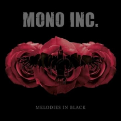 Mono Inc. - Melodies in Black
