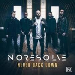 No Resolve - Never Back Down