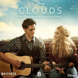 Various Artists - Clouds (Music From The Disney+ Original Movie)