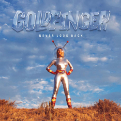 Goldfinger - Never Look Back