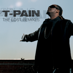 T-Pain - The Lost Remixes
