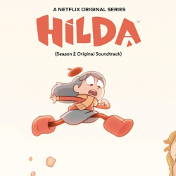 Various Artists - Hilda (Music From the Netflix Original Season 2 Soundtrack)