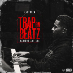Zaytoven - TRAP ON BEATZ